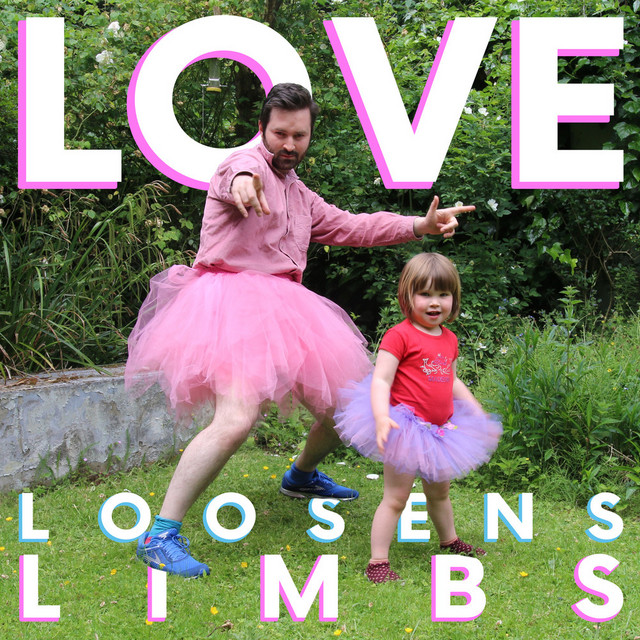 Love Loosens Limbs