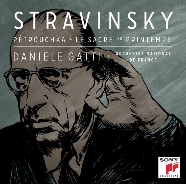 Stravinsky: Petrouchka, Le Sacre du Printemps;