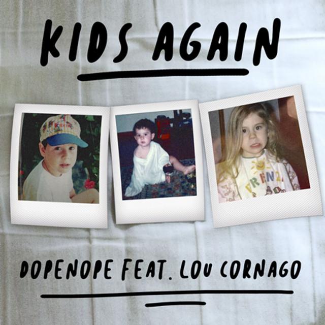 Kids Again (feat. Lou Cornago)
