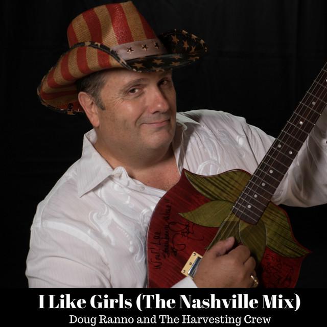 I Like Girls (The Nashville Mix)