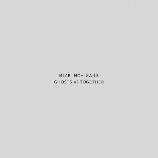 Nine Inch Nails - Ghosts V: Together cover