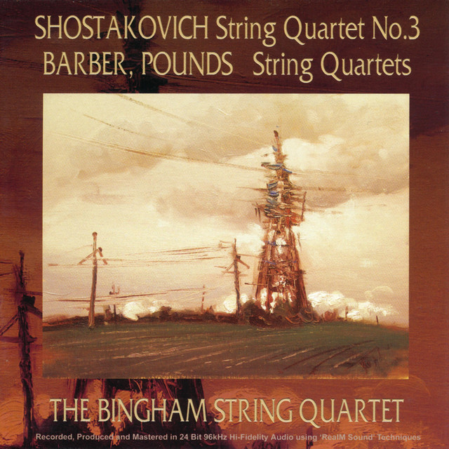Shostakovich String Quartet No. 3, Barber, Pounds String Quartets