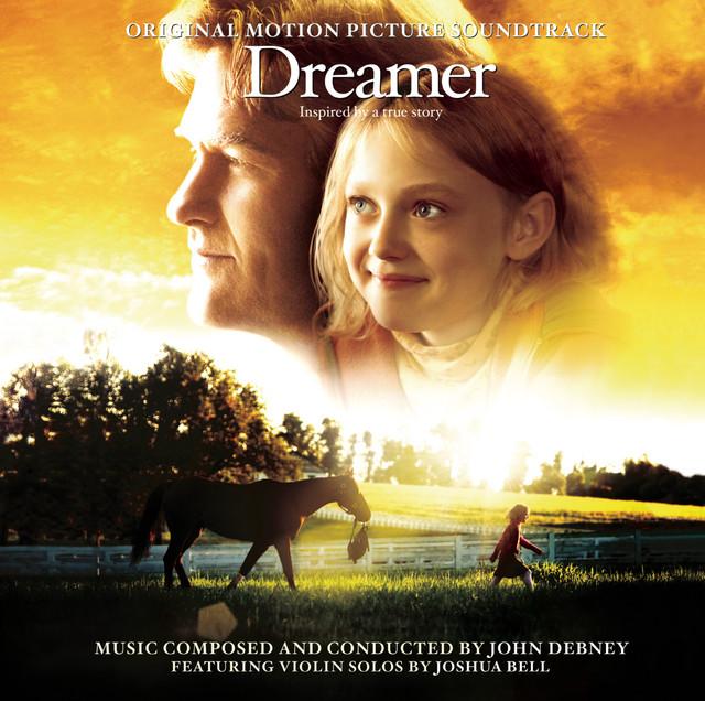 Dreamer (Original Motion Picture Soundtrack)