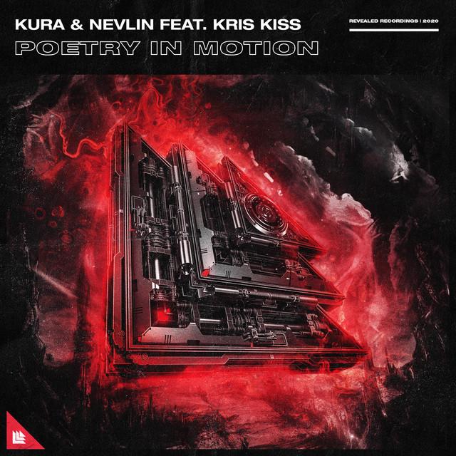 Kura & Nevlin & Kris Kiss - Poetry In Motion