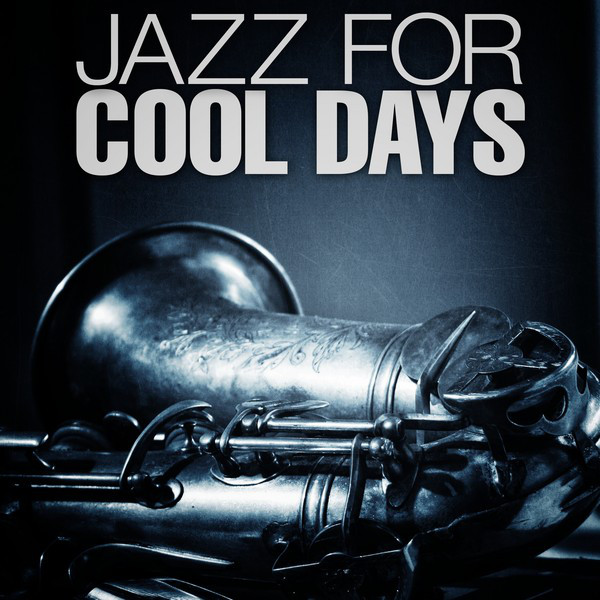 Jazz For Cool Days