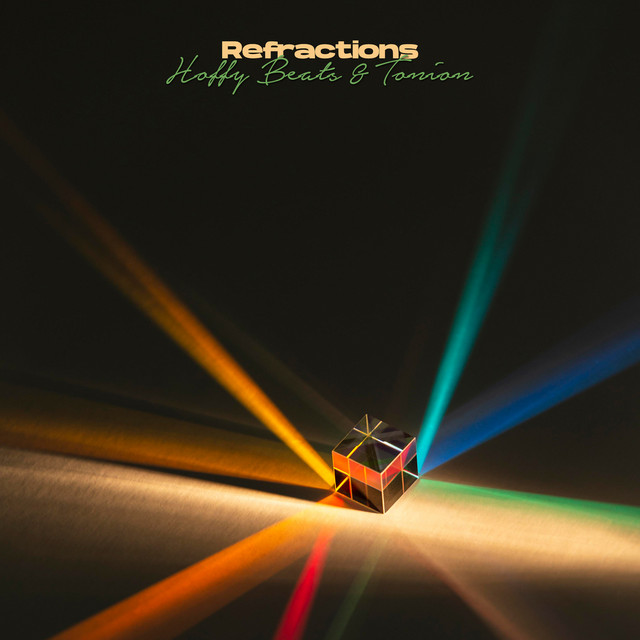 Album cover for Refractions by Hoffy Beats, Tonion