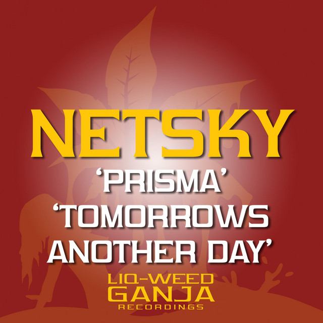 Prisma / Tomorrow's Another Day