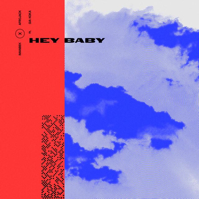 Imanbek feat. Gia Koka - Hey Baby