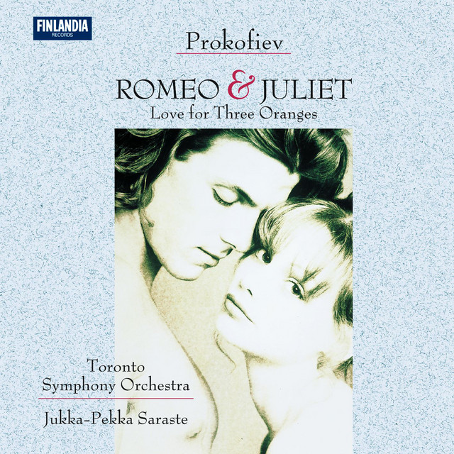 Prokofiev : Romeo and Juliet Op.64; Love for Three Oranges