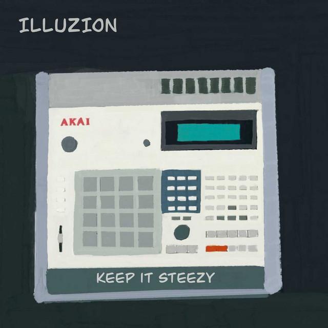 illuZion - Keep it Steezy Image