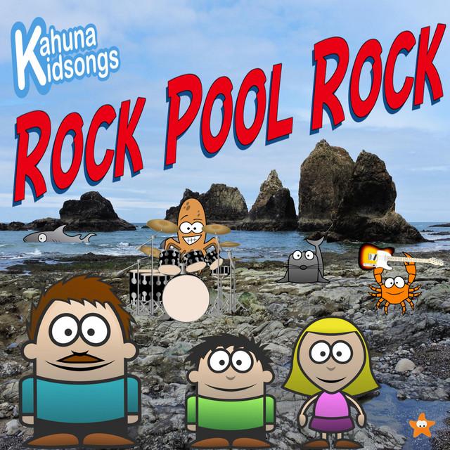 Rock Pool Rock by Kahuna Kidsongs