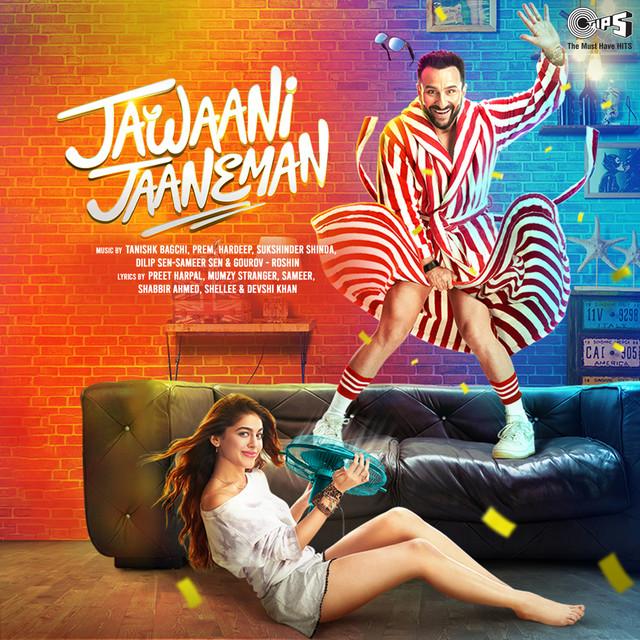 Jawaani Jaaneman (Original Motion Picture Soundtrack)