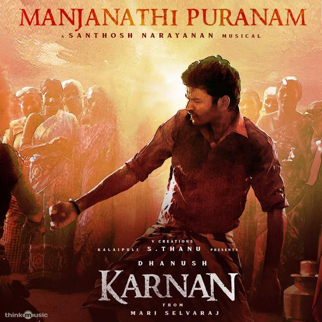 "Manjanathi Puranam (From ""Karnan"")"