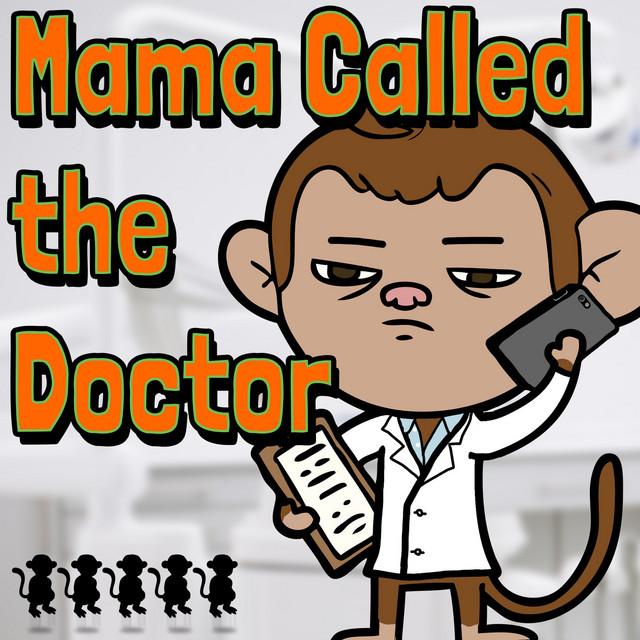 Mama Called the Doctor by Mike Phirman
