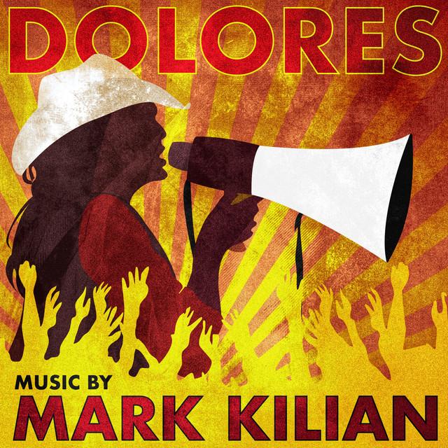 Dolores (Original Motion Picture Soundtrack) - Mark Kilian