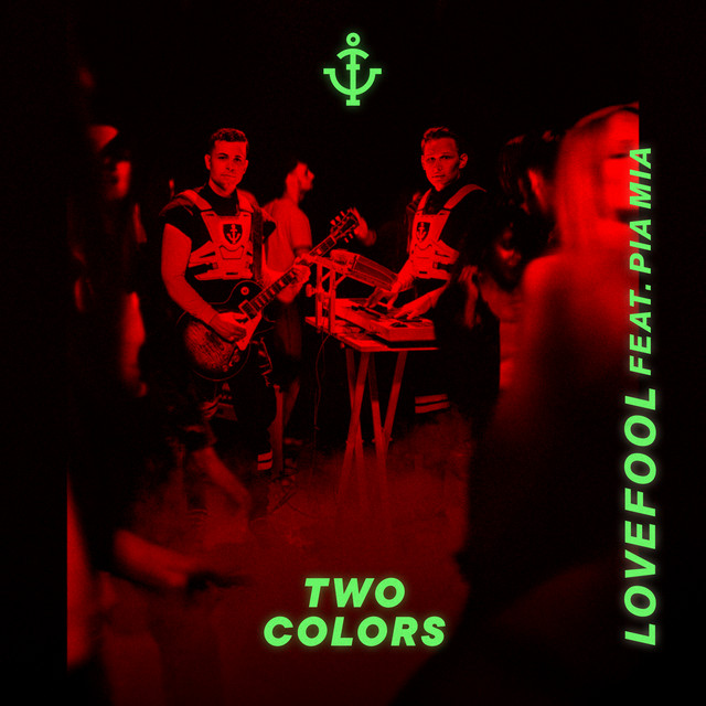 Twocolors feat. Pia Mia - Lovefool