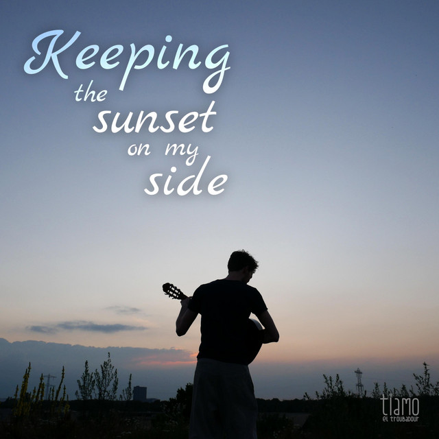 Keeping the Sunset on my Side