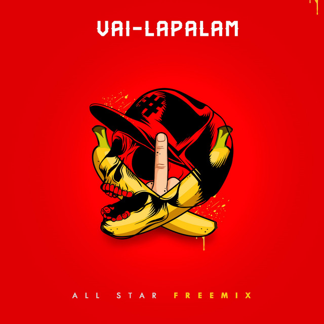 Vai-Lapalam (All Star Freemix)