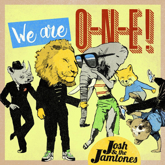 We Are O.N.E! by Josh & the Jamtones