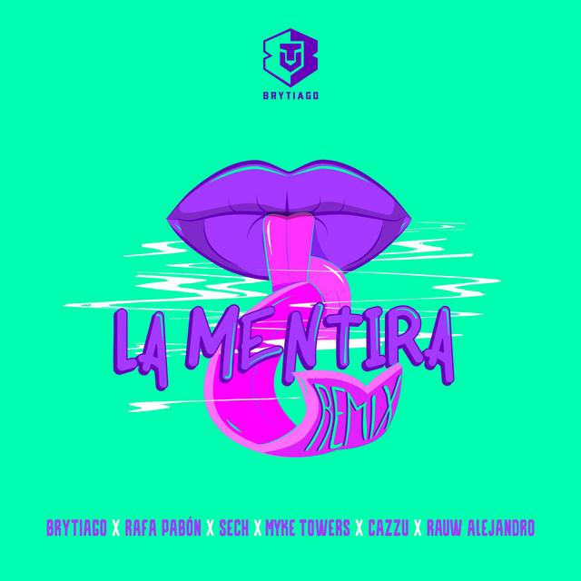 La Mentira - Remix