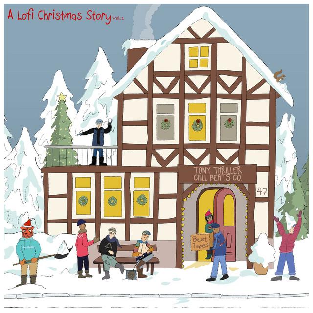 Tony Thriller Chill Beats Co. Presents: A Lofi Christmas Story, vol 1