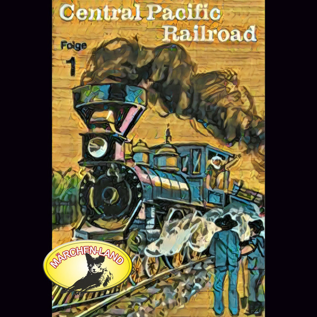 Central Pacific Railroad, Folge 1 Cover