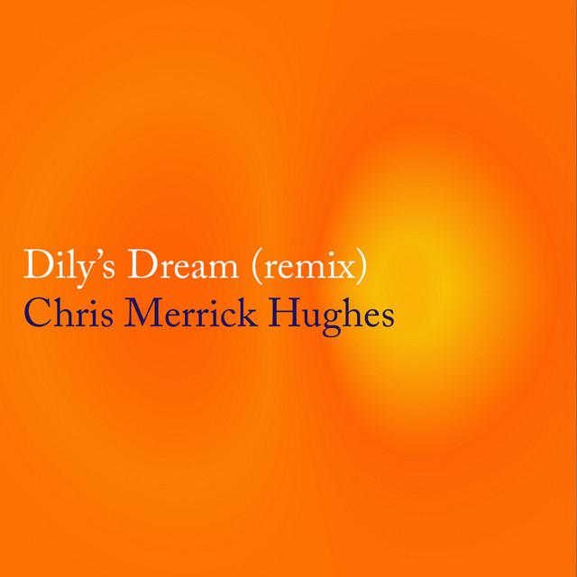 Dily's Dream (Remix)