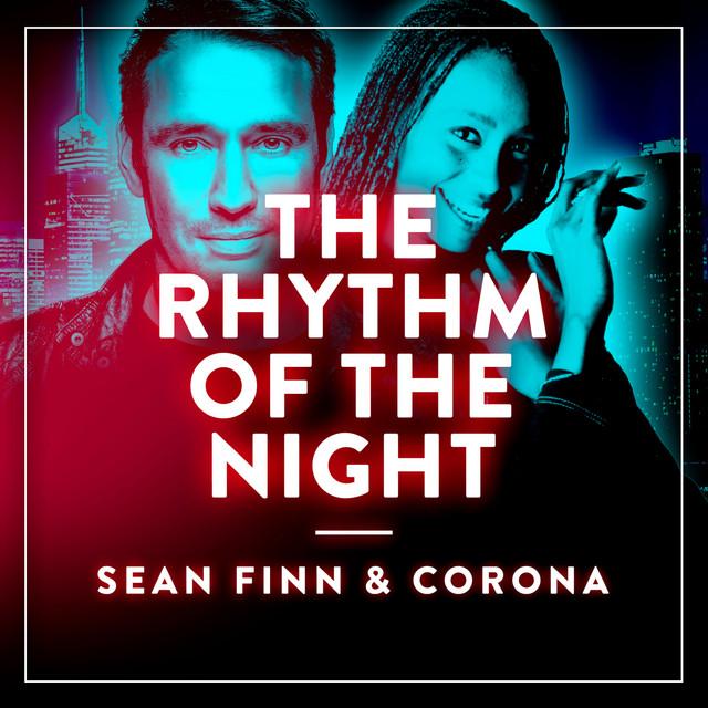 Sean Finn - The Rhythm of the Night (feat. Corona)