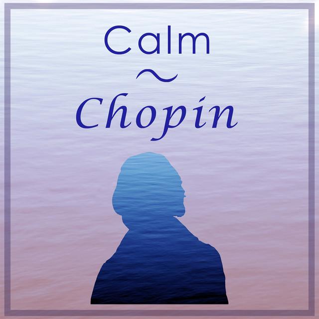 Calm Chopin