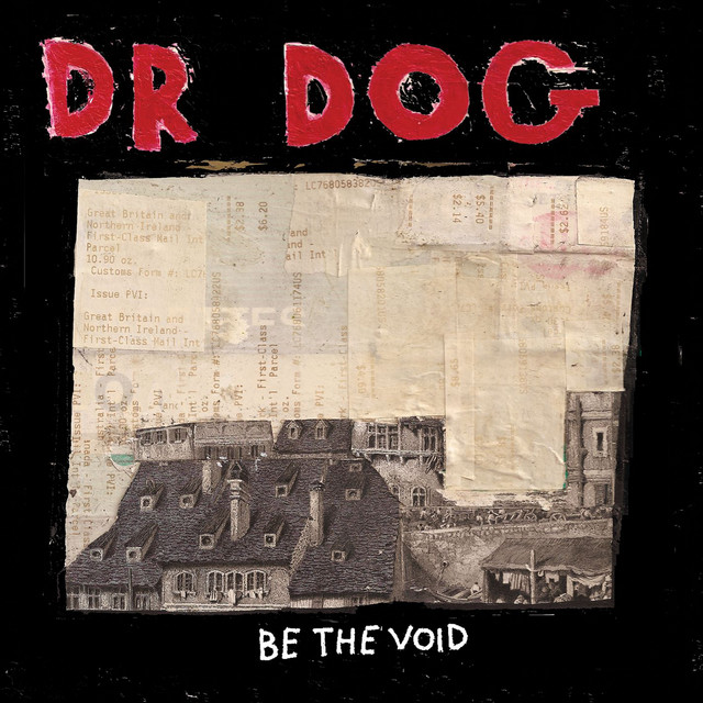 Be The Void By Dr. Dog On Spotify