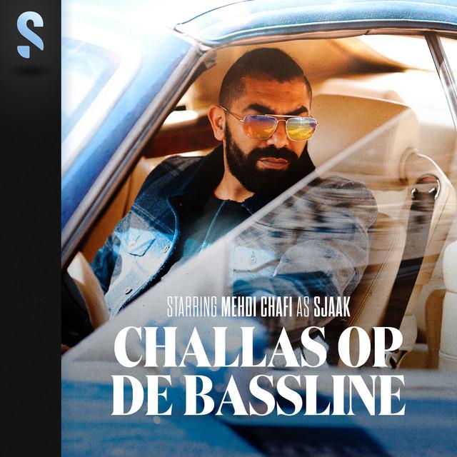 Challas Op De Bassline