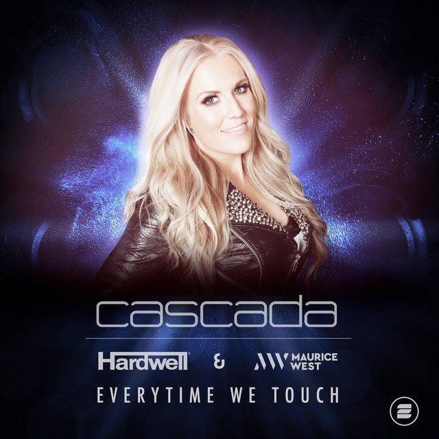 Cascada - Everytime We Touch (feat. Hardwell & Maurice West)