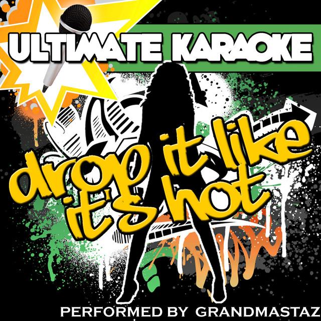 Ultimate Karaoke: Drop It Like It's Hot