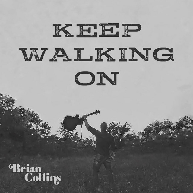 Album cover art: Brian Collins - Keep Walking On