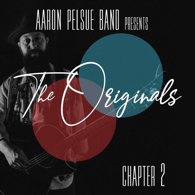 Aaron pelsue band albums