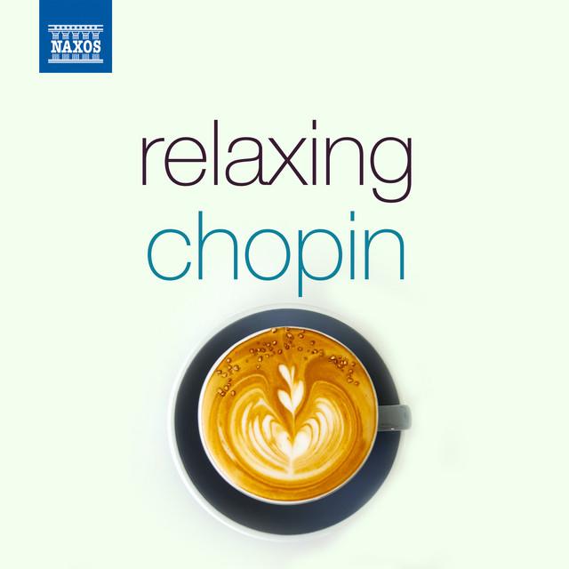 Relaxing Chopin