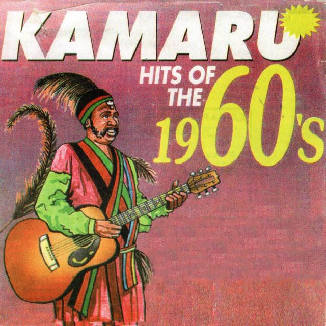 Kamaru Hits of The 1960's