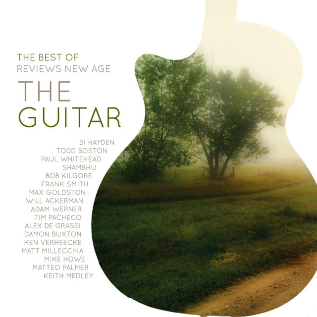 The Best of Reviews New Age: The Guitar