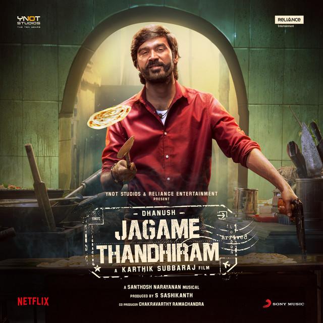 Jagame Thandhiram (Original Motion Picture Soundtrack)