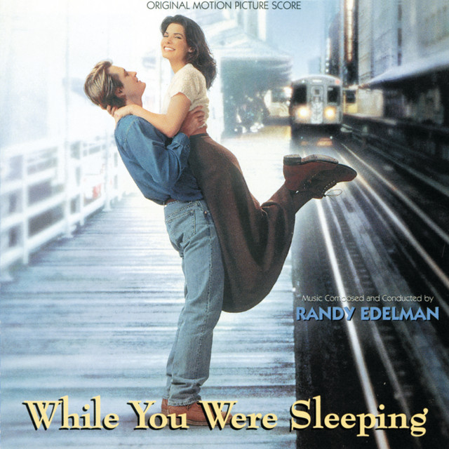 While You Were Sleeping (Original Motion Picture Score) - Official Soundtrack