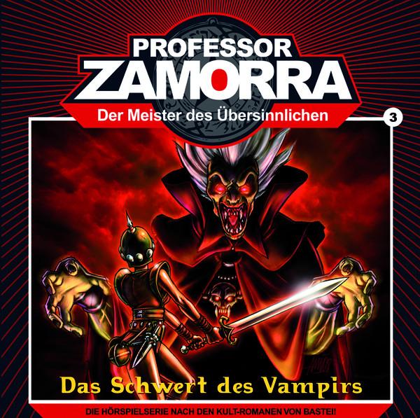 Professor Zamorra - 3 - Das Schwert Des Vampirs
