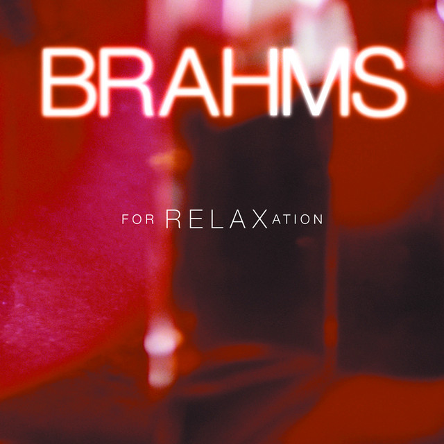 Brahms for Relaxation