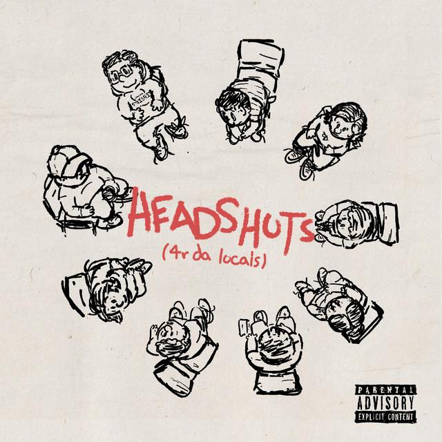 Headshots (4r Da Locals)