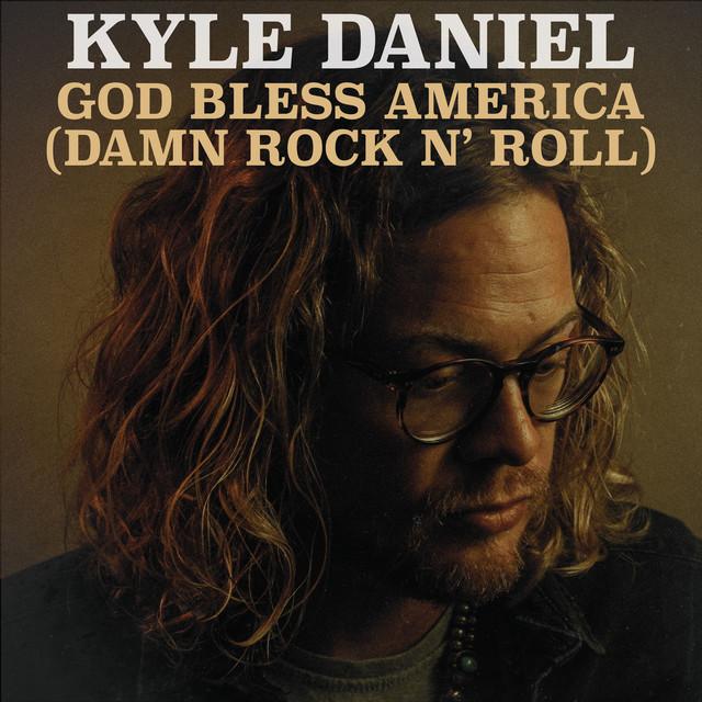 God Bless America (Damn Rock n' roll)