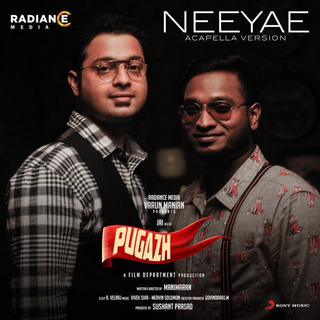 "Neeyae Acapella Version (From ""Pugazh"")"