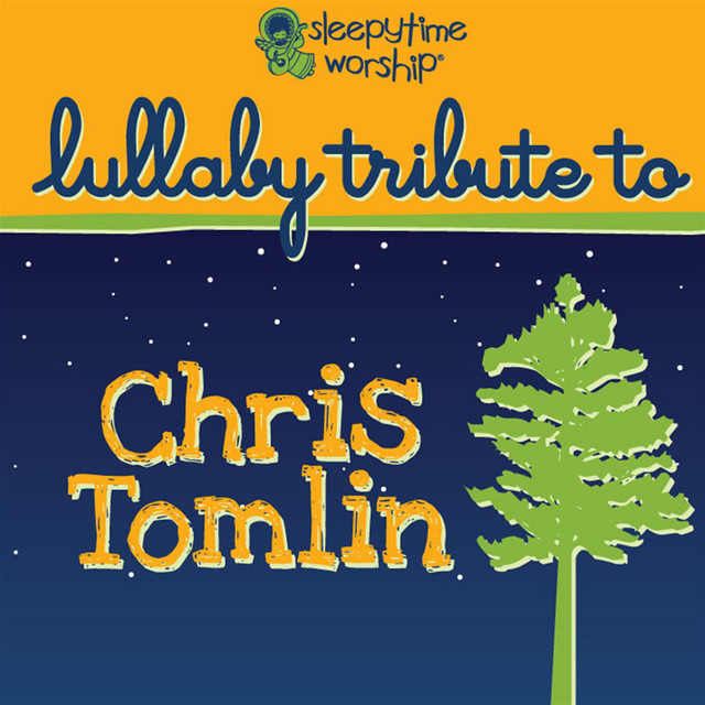Chris Tomlin Lullaby Tribute