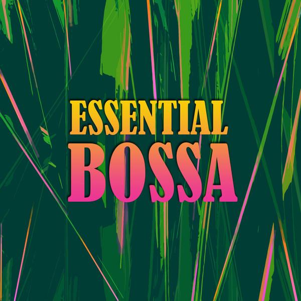 Essential Bossa Nova Sambas