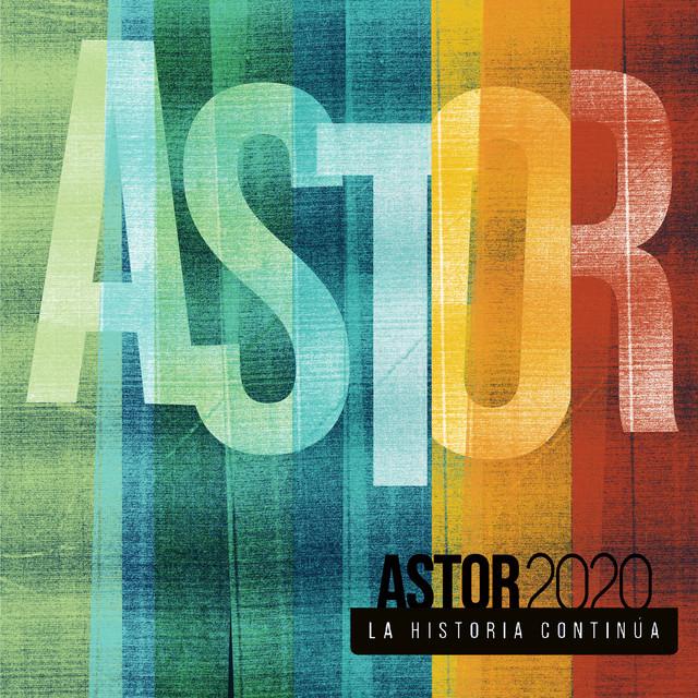 Ástor 2020, La Historia Continúa