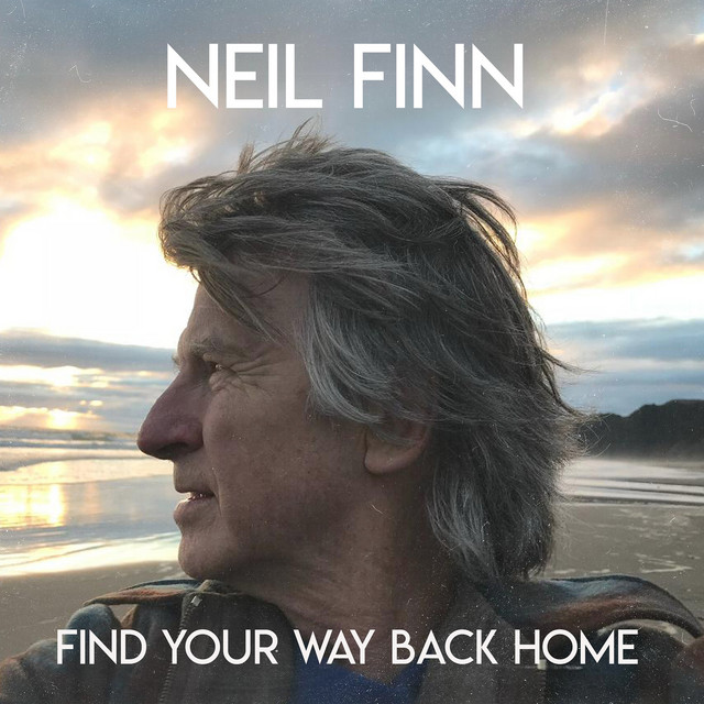 Artwork for Find Your Way Back Home (feat. Stevie Nicks & Christine McVie) by Neil Finn