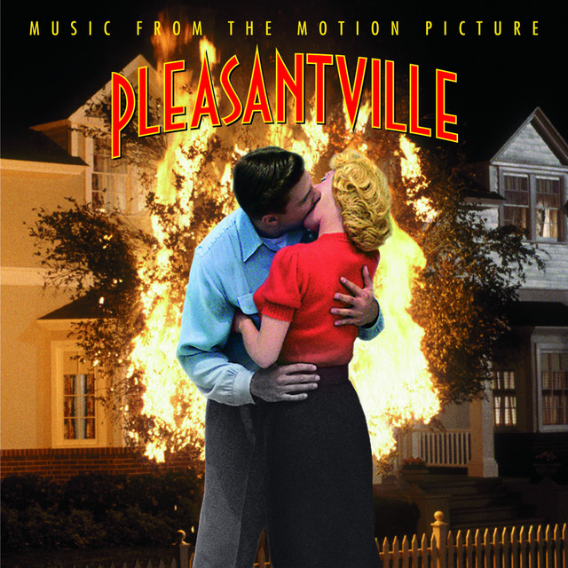 Pleasantville -Music From The Motion Picture - Official Soundtrack